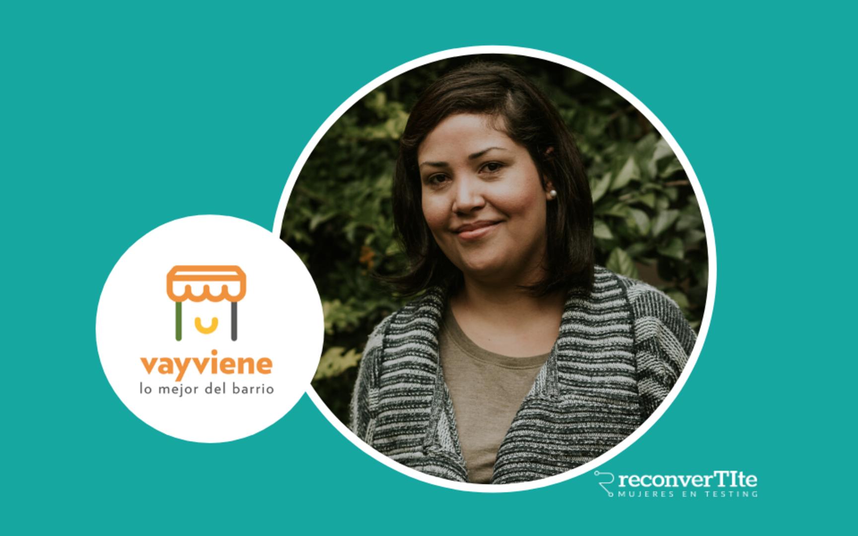 Vayviene eligió a ReconverTIte para realizar las pruebas en su aplicación y María tuvo su primera experiencia laboral en testing.