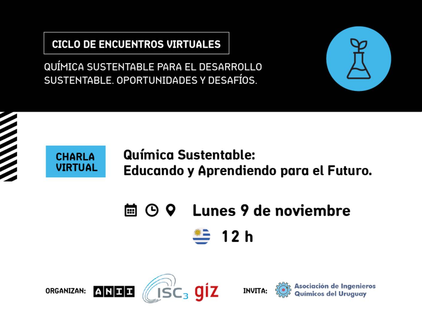 HOY - Charla virtual - Química Sustentable: Educando y Aprendiendo para el Futuro.
