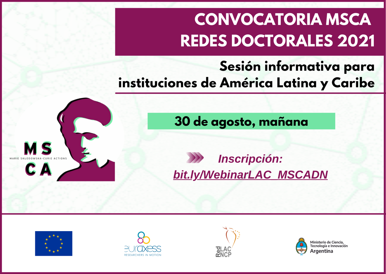 FORMACIÓN. Sesión informativa sobre la convocatoria para Redes Doctorales de Marie Skłodowska-Curie Actions (MSCA DN) para instituciones latinoamericanas y del Caribe